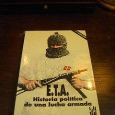 Libros de segunda mano: LUIGI BRUNI, ETA, HISTORIA POLITICA DE UNA LUCHA ARMADA, TXALAPARTA. Lote 26724937