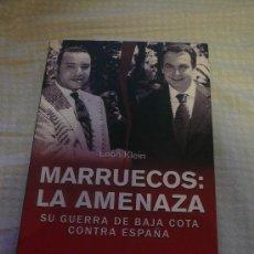 Libros de segunda mano: MARRUECOS, LA AMENAZA. Lote 27281323