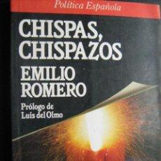 Libros de segunda mano: CHISPAS, CHISPAZOS. ROMERO, EMILIO. 1988. Lote 27644087