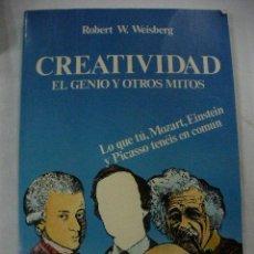 Libros de segunda mano: CREATIVIDAD....EL GENIO Y OTROS MITOS DE ROBERT WEISBERG. Lote 146719726