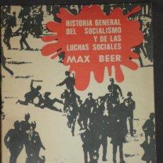 Libros de segunda mano: MAX BEER, HISTORIA GENERAL DEL SOCIALISMO Y DE LAS LUCHAS SOCIALES, MONTEVIDEO, 1967. Lote 28039284