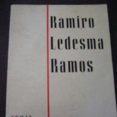 Libros de segunda mano: TOMÁS BORRAS, RAMIRO LEDESMA RAMOS, MADRID, 1971. Lote 28065667