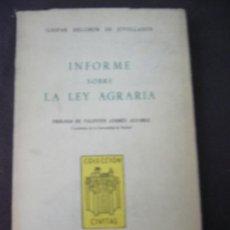Libros de segunda mano: GASPAR MELCHOR DE JOVELLANOS, INFORMA SOBRE LA LEY AGRARIA, MADRID, 1955. Lote 28065710