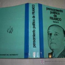 Libros de segunda mano: PENSAMIENTO POLÍTICO DE FRANCO TOMO II EDICIONES DEL MOVIMIENTO, 1975 RM51767. Lote 28152109