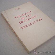 Libros de segunda mano: PSICOLOGIA DE LAS DICTADURAS. SALVADOR RAICH. . Lote 28349710