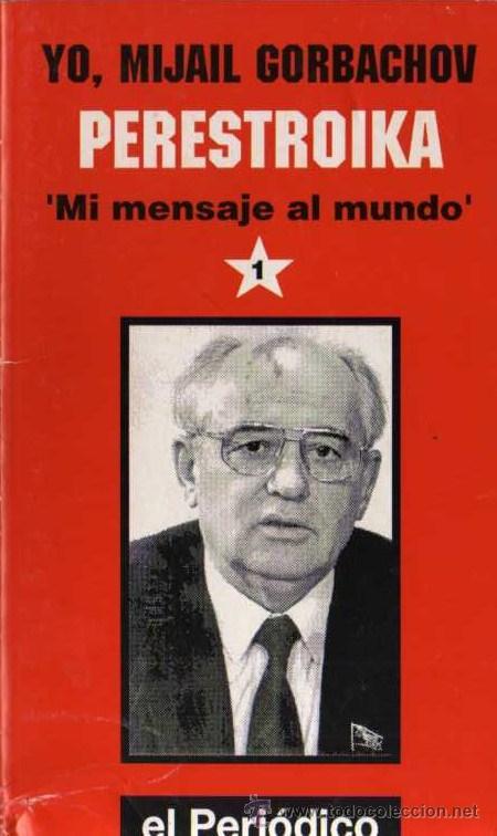 Yo mijail gorbachov perestroika mi mensaje comprar for Menaje segunda mano