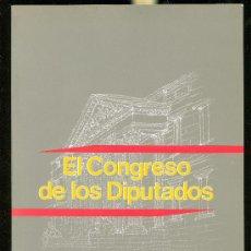 Libros de segunda mano: EL CONGRESO DE LOS DIPUTADOS, GABINETE DE PUBLICACIONES FLORIDABLANCA, MADRID, 1986. Lote 28966482
