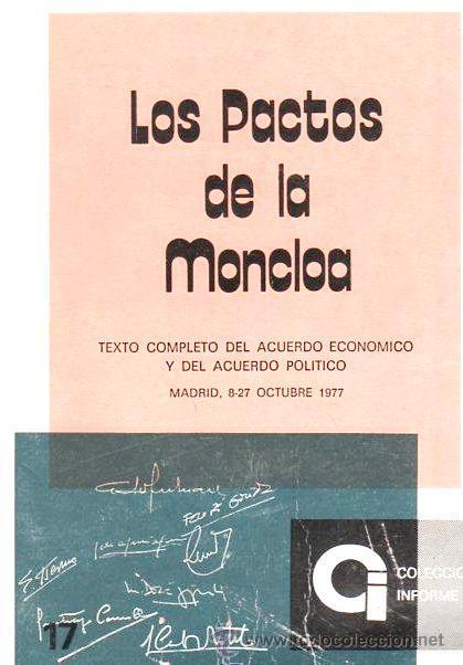 LOS PACTOS DE LA MONCLOA - 1977 (Libros de Segunda Mano - Pensamiento - Política)
