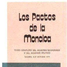 Libros de segunda mano: LOS PACTOS DE LA MONCLOA - 1977. Lote 29155598
