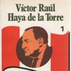 Libros de segunda mano: VÍCTOR RAUL HAYA DE LA TORRE, OBRAS COMPLETAS. 7 VOLÚMENES. ED. JUAN MEJÍA VACA, 1984. PERÚ. APRA. Lote 29216206