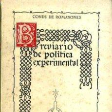 Libros de segunda mano: CONDE DE ROMANONES : BREVIARIO DE POLÍTICA EXPERIMENTAL (1944) . Lote 29242476