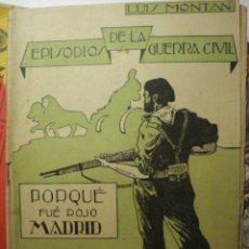 Libros de segunda mano: 98 POR QUE FUE ROJO MADRID - LIBRERIA SANTAREN - VALLADOLID - AÑOS 1940 - LUIS MONTAN. Lote 29409327