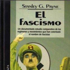 Libros de segunda mano: STANLEY G. PAYNE - EL FASCISMO - BIB. TEM. ALIANZA Nº 66 - DEL PRADO - 1995. Lote 29790788