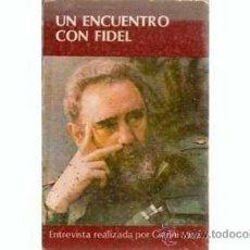 Libros de segunda mano: CUBA UN ENCUENTRO CON FIDEL CASTRO POR GIANNI MINA1987. Lote 30145002