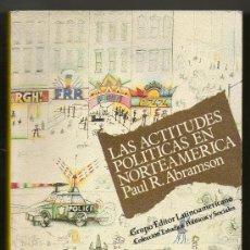 Libros de segunda mano: LAS ACTITUDES POLITICAS EN NORTEAMERICA - PAUL R.ABRAMSON *. Lote 30164793