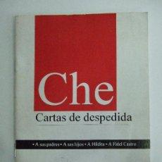 Libros de segunda mano: CHE GUEVARA - CARTAS DE DESPEDIDA - 1985 - EDITORIAL JOSE MARTI - CUBA - 16 PAGINAS. Lote 30378362