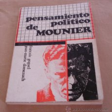 Libros de segunda mano: PENSAMIENTO POLITICO DE MOUNIER - FRANCOIS GOGUEL / JEAN-MARIE DOMENACH.. Lote 30697337