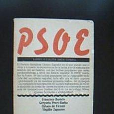 Libros de segunda mano: PSOE. BUSTELO, FRANCISCO-PECES-BARBA, GREGORIO-VICENTE, CIRIACO DE-ZAPATERO, VIRGILIO.. Lote 30846533