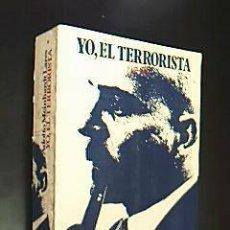Libros de segunda mano: YO, EL TERRORISTA 1957-1962.. MEINHARDT LARES, ADOLFO. EDITORIAL CINILLERA. MADRID. 1974. Lote 30943239