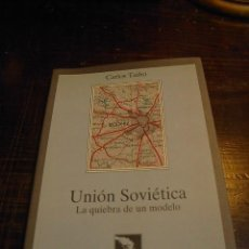 Libros de segunda mano: CARLOS TAIBO, UNION SOVIETICA. LA QUIEBRA DE UN MODELO, LA CATARATA. Lote 31522953