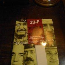 Libros de segunda mano: 23-F. LA PIEZA QUE FALTA, RICARDO PARDO ZANCADA, PLAZA JANES,1998. Lote 31523071