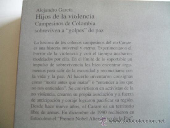 Libros de segunda mano: HIJOS DE LA VIOLENCIA,CAMPESINOS DE COLOMBIA SOBREVIVEN A GOLPES DE PAZ,ALEJANDRO GARCIA - Foto 2 - 31536073