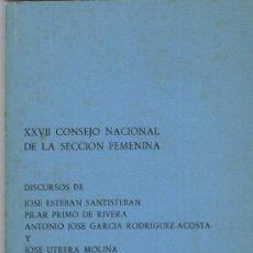 Libros de segunda mano: XXVII CONSEJO NACIONAL DE LA SECCIÓN FEMENINA.. Lote 49413425