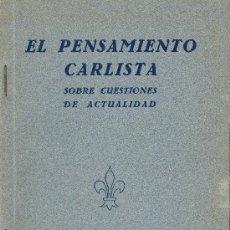 Libros de segunda mano: REQUETÉ DE BUENOS AIRES. PENSAMIENTO CARLISTA SOBRE CUESTIONES DE ACTUALIDAD. BS. AIRES, C. 1940. Lote 31624000