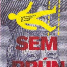 Libros de segunda mano: JORGE SEMPRÚN. AUTOBIOGRAFÍA DE FEDERICO SANCHEZ. VOCES CRÍTICAS PÚBLICO 2011. Lote 31702481