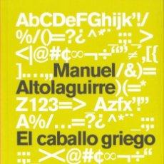 Libros de segunda mano: MANUEL ALTOLAGUIRRE. EL CABALLO GRIEGO. VOCES CRÍTICAS PÚBLICO 2011. Lote 31702514