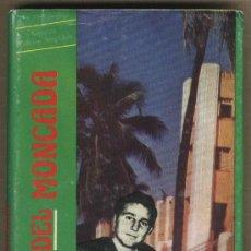 Libros de segunda mano: ANTES DEL MONCADA. CUBA. FACETAS DE LA VIDA DE FIDEL CASTRO. COMUNISMO.. Lote 31723235