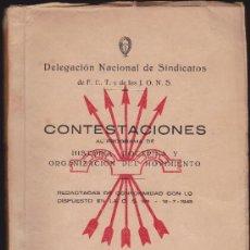 Libros de segunda mano: DELEGACION NACIONAL DE SINDICATOS DE F.E.T. Y DE LAS J.O.N.S.- CONTESTACIONES AL PROGRAMA ... 1945. Lote 31757717