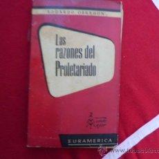 Libros de segunda mano: LAS RAZONES DEL PROLETARIADO EDUARDO OBREGON L-730. Lote 32124225