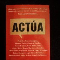 Libros de segunda mano: ACTUA.VARIOS AUTORES . ED. DEBATE. 2012. Lote 32164717