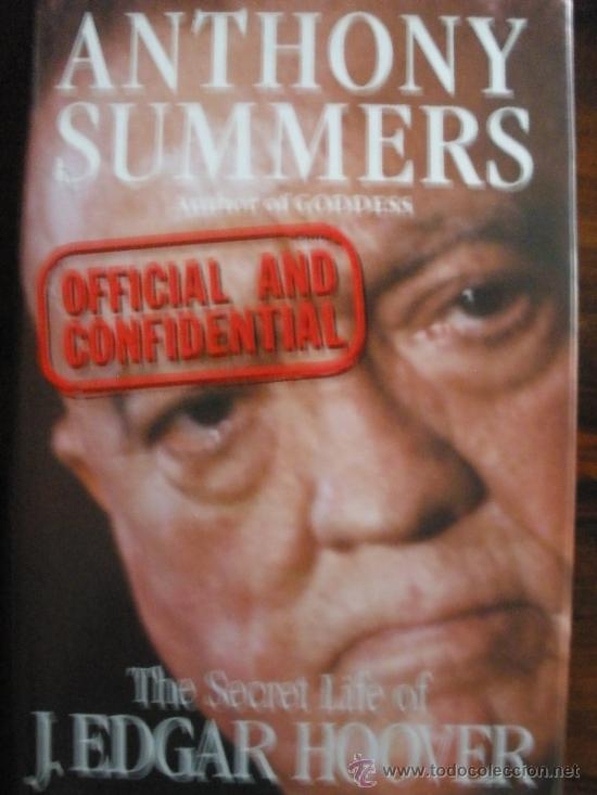 OFICIAL AND CONFIDENCIAL. THE SECRET LIFE OF J. EDGAR HOOVEROFICIAL AND CONFIDENCIAL. THE SECRET LI (Libros de Segunda Mano - Pensamiento - Política)