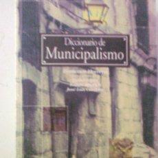 Libros de segunda mano: DICCIONARIO DE MUNICIPALISMO. EDICIONES TERCIARIAS. Lote 32230190