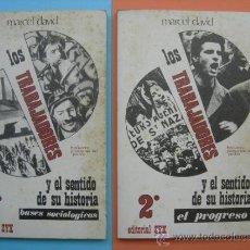 Libros de segunda mano: LOS TRABAJADORES Y EL SENTIDO DE SU HISTORIA. 3 LIBROS. BASES SOCIOLÓGICAS. EL PROGRESO. ACTUALIDAD. Lote 169965577