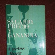 Libros de segunda mano: SALARIO, PRECIO Y GANANCIA POR CARLOS MARX DE RICARDO AGUILERA EDITOR EN MADRID 1968. Lote 32739798