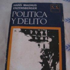 Libros de segunda mano: POLITICA Y DELITO.. Lote 32833705