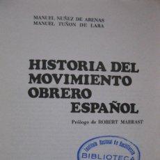 Libros de segunda mano: HISTORIA DEL MOVIMIENTO OBRERO ESPAÑOL - M. NUÑEZ DE ARENAS - M. TUÑON DE LARA -NOVA TERRA- AÑO 1970. Lote 32780445