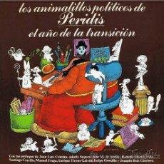 Libros de segunda mano: PERIDIS: LOS ANIMALILLOS POLÍTICOS DE PERIDI. EL AÑO DE LA TRANSICIÓN. MADRID, 1977. Lote 32826615