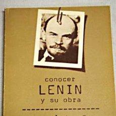 Libros de segunda mano: CONOCER A LENIN Y SU OBRA, POR EL PROFESOR FRANCISCO FERNÁNDEZ BUEY. . Lote 32895960