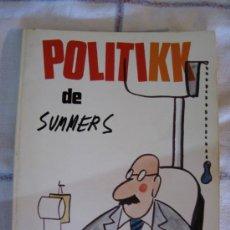 Libros de segunda mano: POLITIKK DE SUMMERS. 1ª EDICION 1975.. Lote 33062075