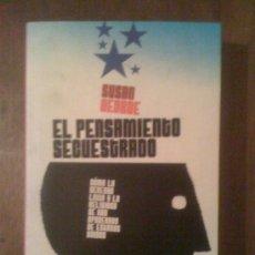 Libros de segunda mano: EL PENSAMIENTO SECUESTRADO, DE SUSAN GEORGE. DIARIO PÚBLICO / ICARIA, 2009. Lote 33220948