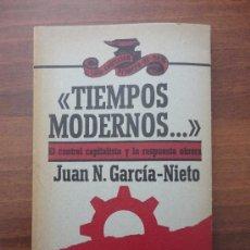 Libros de segunda mano: TIEMPOS MODERNOS. GARCIA NIETO. Lote 33235427