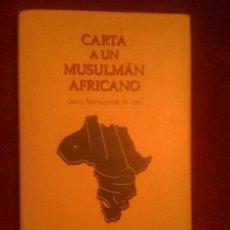 Libros de segunda mano: CARTA A UN MUSULMÁN AFRICANO, DEL SHAIJ ABDALQADIR AS-SUFI. KUTUBIA MAYURQA, 1999. Lote 33409039