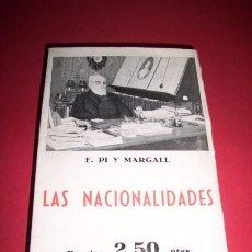 Libros de segunda mano: PI Y MARGALL F. - LAS NACIONALIDADES. Lote 33454164