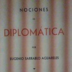 Libros de segunda mano: NOCIONES DE DIPLOMACIA (MADRID, 1941). Lote 33501355