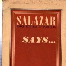 Libros de segunda mano: SALAZAR PRIME MINISTER OF PORTUGAL, SAYS, SPN BOOKS LISBON, 85 PÁGS, 17X25CM. Lote 176451710