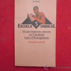Libros de segunda mano: LIBRO ESCUELA SINDICAL 3, MANUEL LUDEVID 1977 ED. AVANCE L-2306. Lote 34193415
